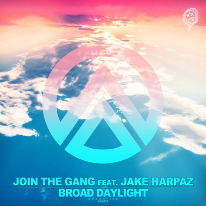 JOIN THE GANG feat JAKE HARPAZ - Broad Daylight