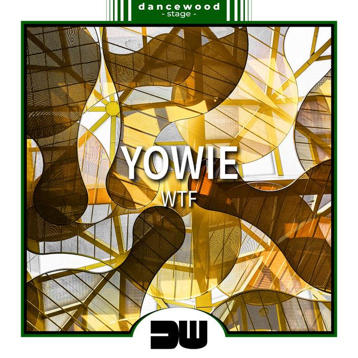 YOWIE - WTF
