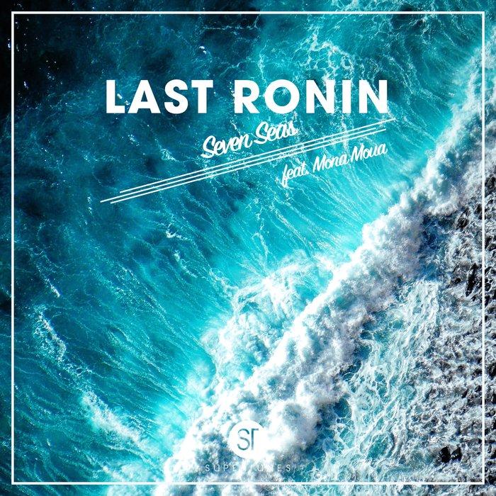 LAST RONIN/MONA MOUA - Seven Seas