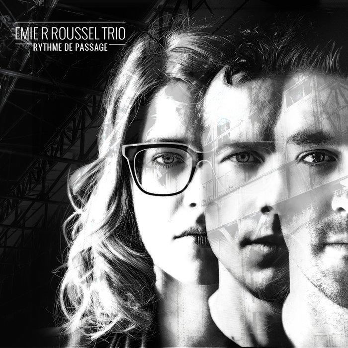 EMIE R ROUSSEL TRIO - Rythme De Passage