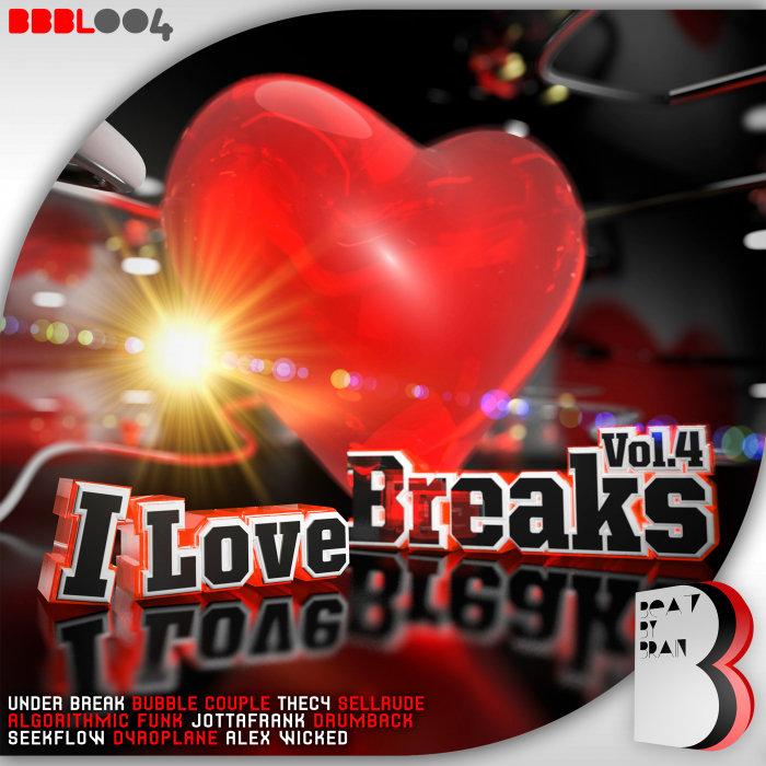 VARIOUS - I Love Breaks Vol 4 (Explicit)