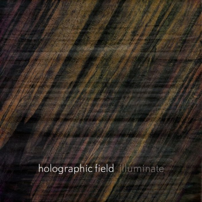HOLOGRAPHIC FIELD - Illuminate