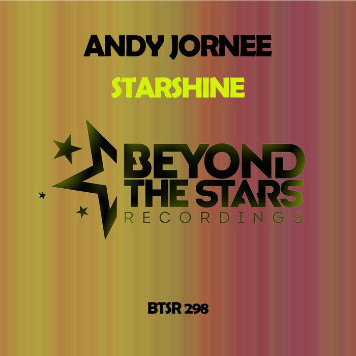 ANDY JORNEE - Starshine (Above The Stars Remixes)
