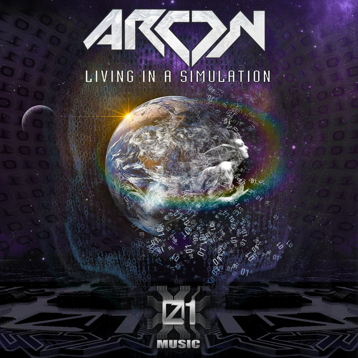 ARCON - Living In A Simulation
