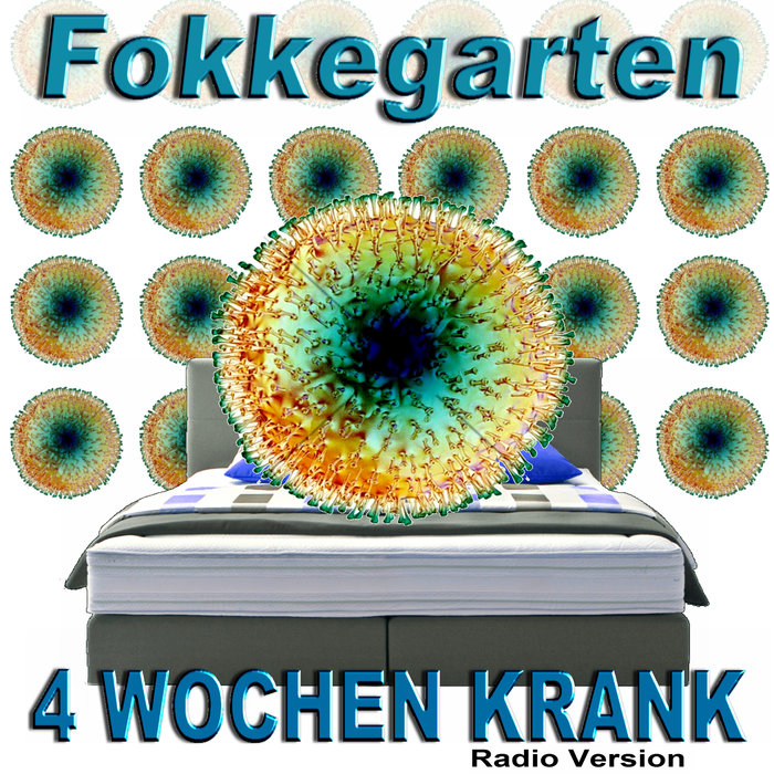 FOKKEGARTEN - 4 Wochen Krank (Radio Version)