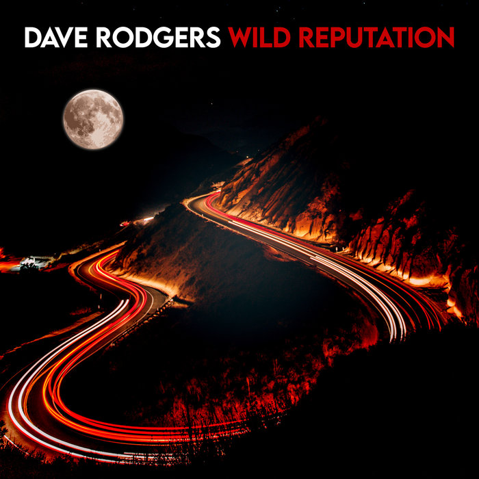 DAVE RODGERS - Wild Reputation