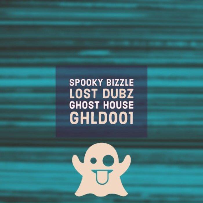 SPOOKY BIZZLE - Lost Dubz
