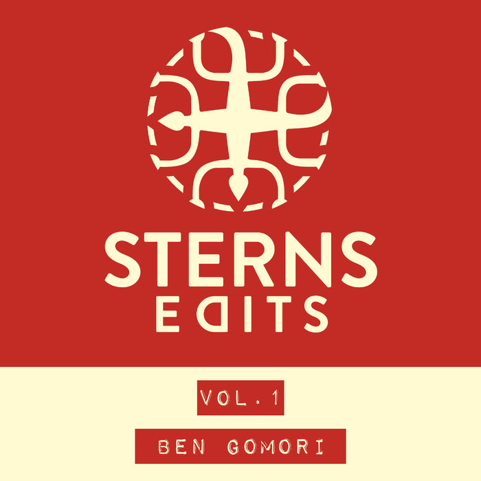 VARIOUS - Sterns Edits Vol 1: Ben Gomori