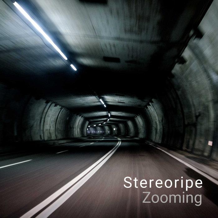 STEREORIPE - Zooming