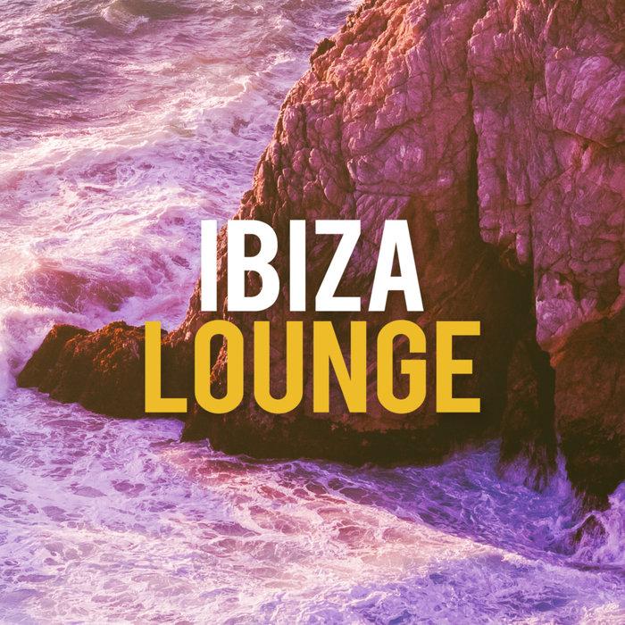 IBIZA LOUNGE - Ibiza Lounge