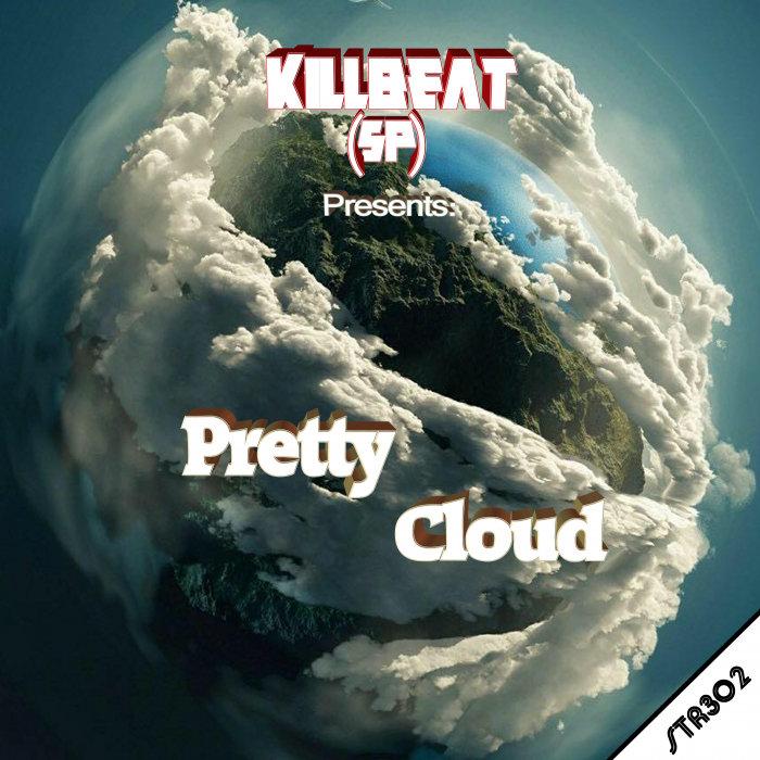 KILLBEAT (SP) - Pretty Cloud
