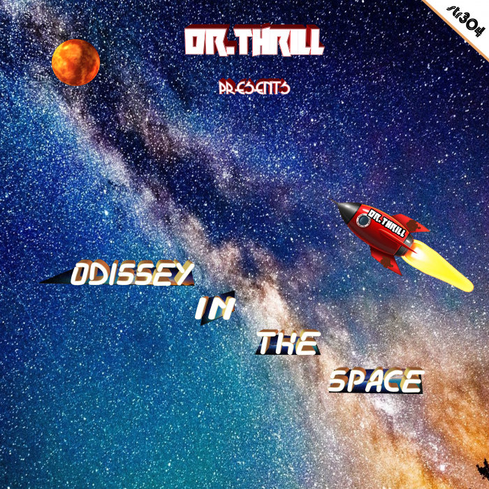 DR THRILL - Odissey In The Space