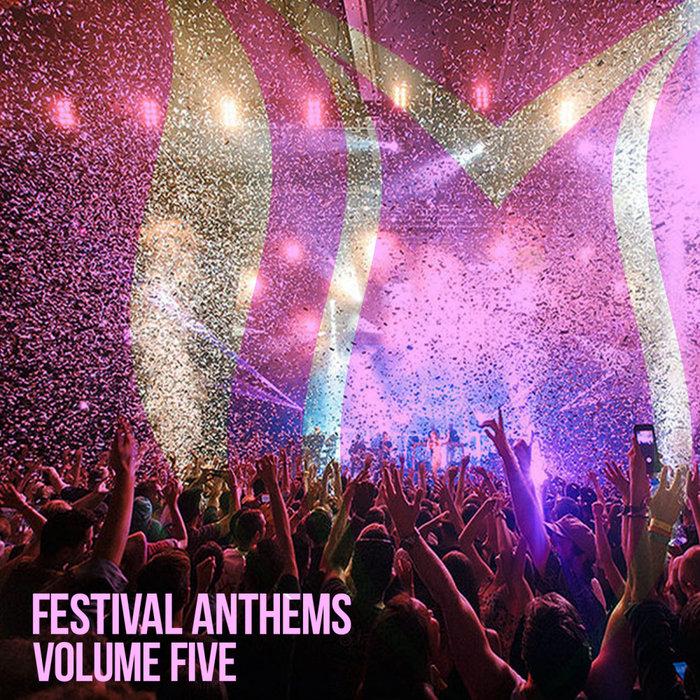 VARIOUS - Festival Anthems Vol 5