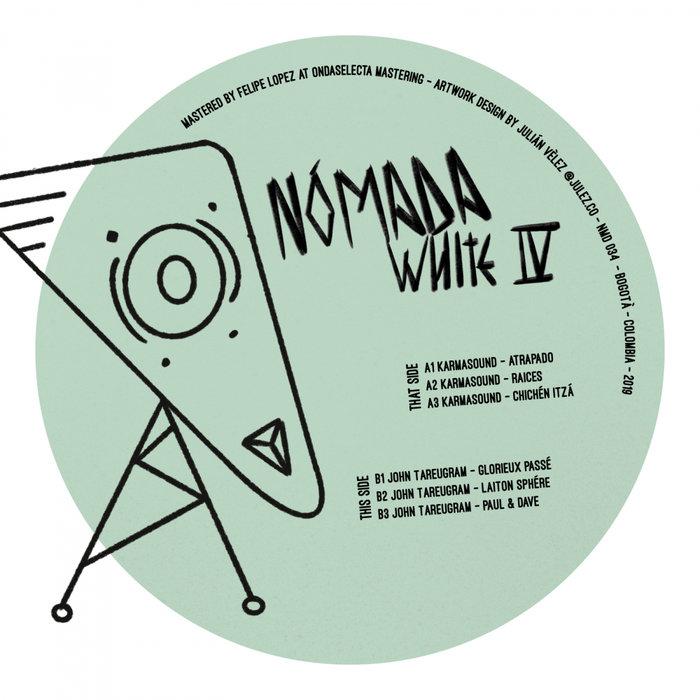 KARMASOUND/JOHN TAREUGRAM - Nomada White Pt IV