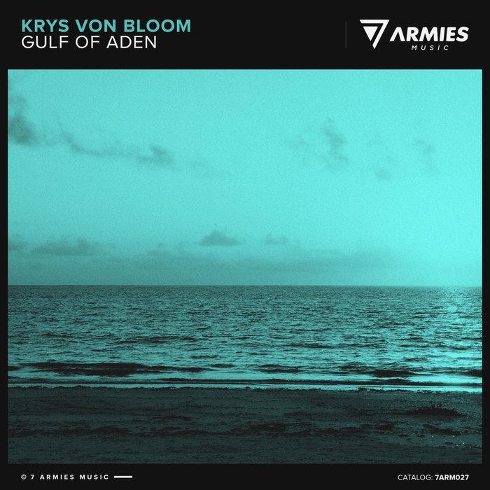 KRYS VON BLOOM - Gulf Of Aden