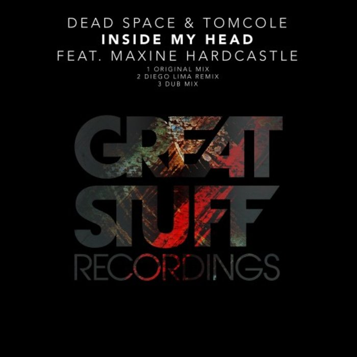 DEAD SPACE/TOMCOLE feat MAXINE HARDCASTLE - Inside My Head