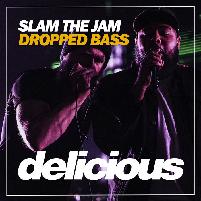 SLAM THE JAM - Dropped Bass