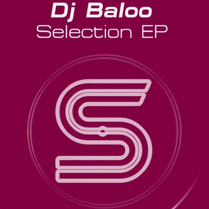 DJ BALOO - Selection EP