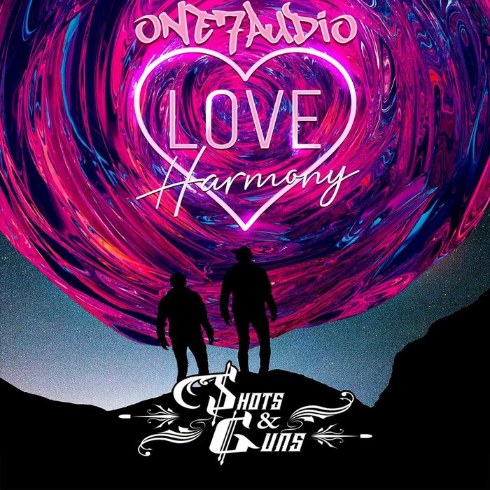 SHOTS & GUNS - Love Harmony
