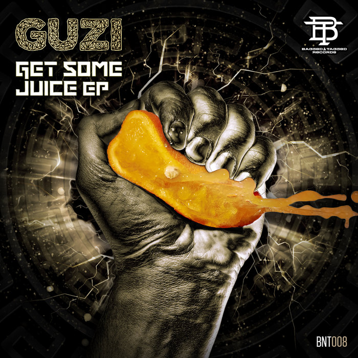 GUZI - Get Some Juice EP