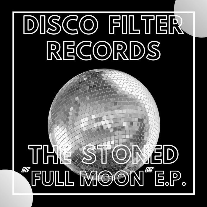 THE STONED - Full Moon EP