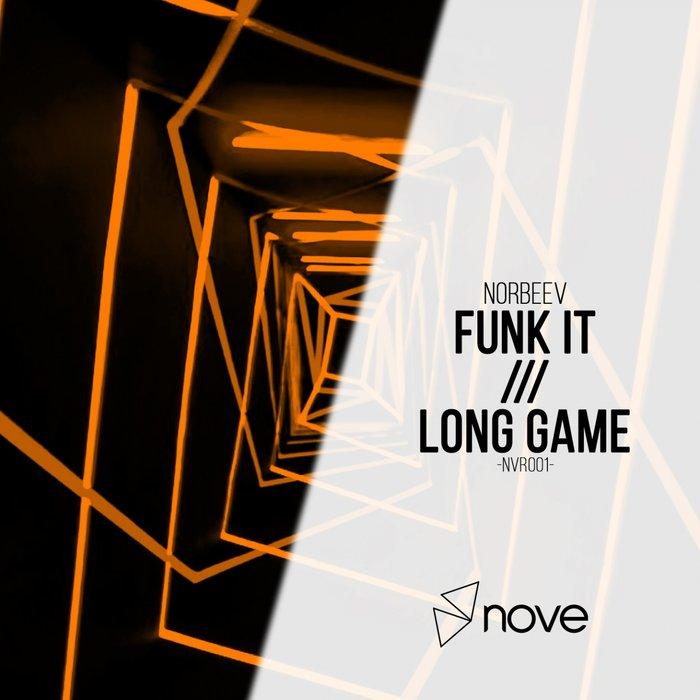 NORBEEV - Funk It/Long Game