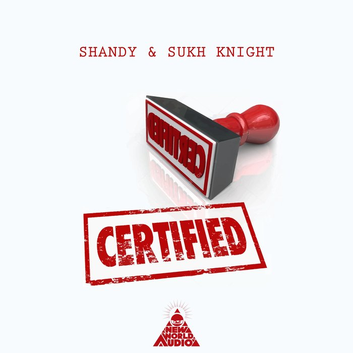 SHANDY/SUKH KNIGHT - Certified/Astral Gate