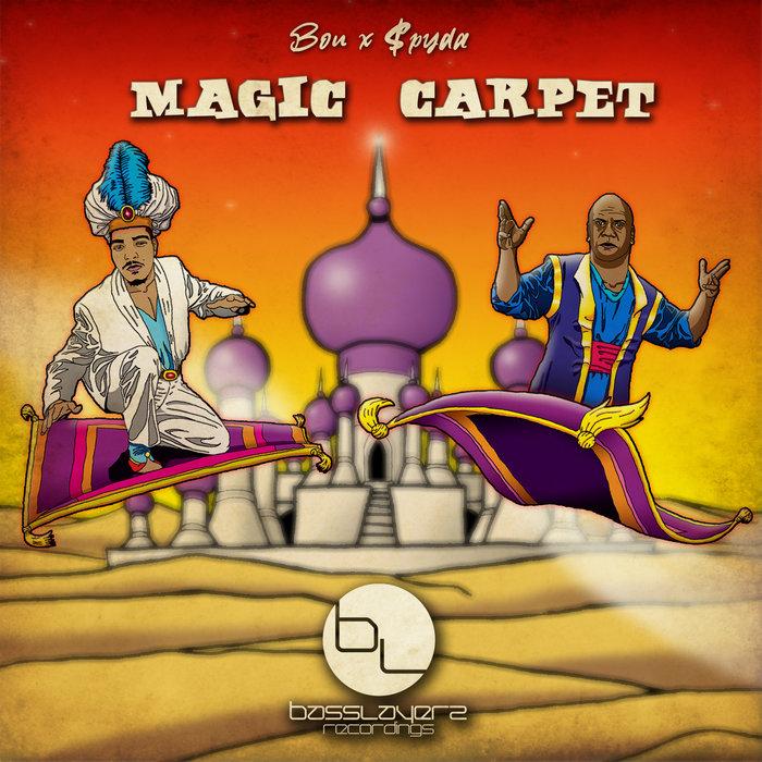 BOU/SPYDA - Magic Carpet