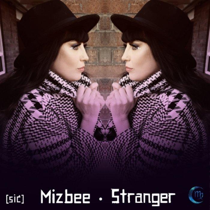 MIZBEE - Stranger