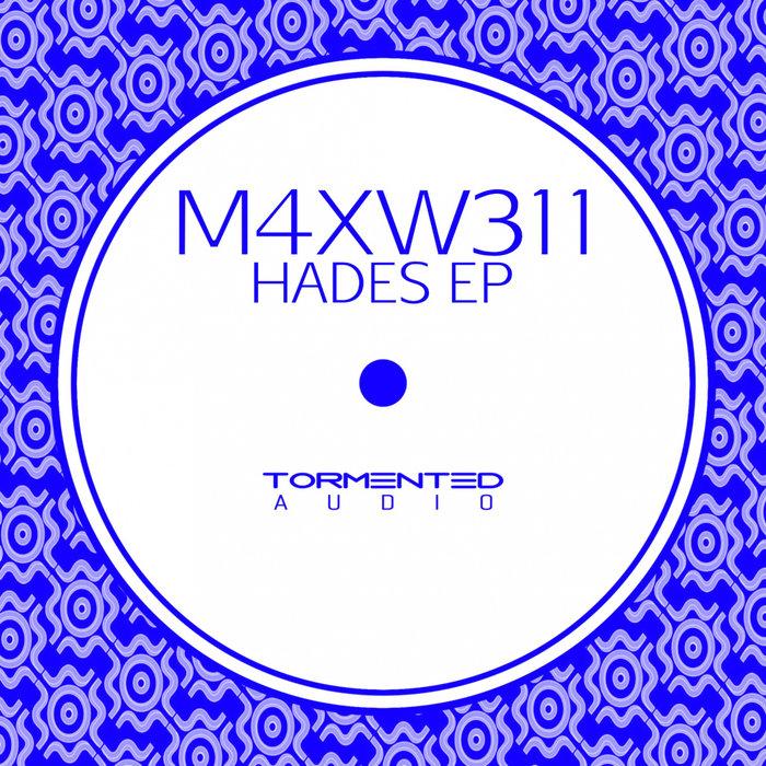 M4XW311 - Hades EP