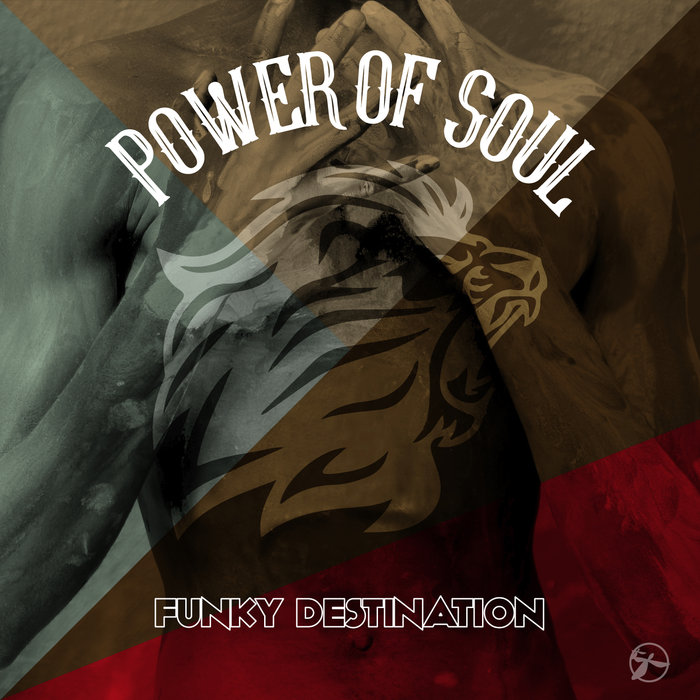 FUNKY DESTINATION - Power Of Soul