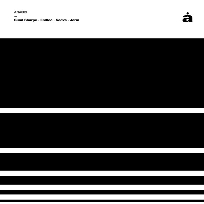 SUNIL SHARPE/JERM/SEDVS/ENDLEC - V/A (Sunil Sharpe + Endlec + Sedvs + Jerm)