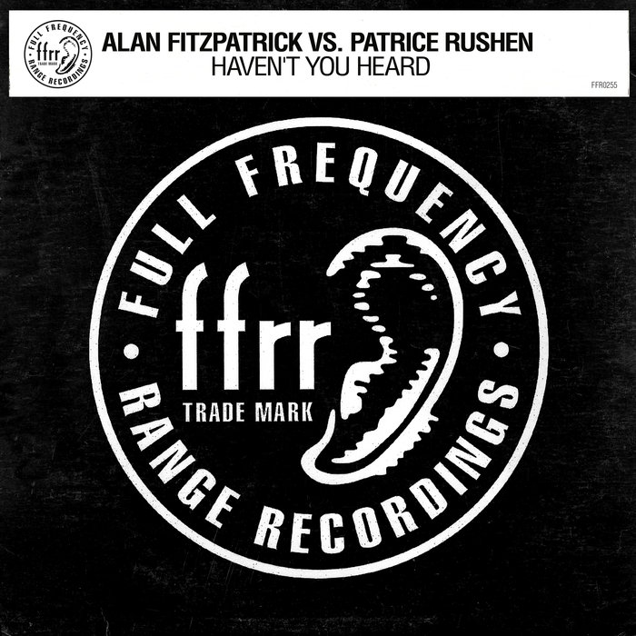 ALAN FITZPATRICK/PATRICE RUSHEN - Haven't You Heard (Fitzy's Fully Charged Mix)