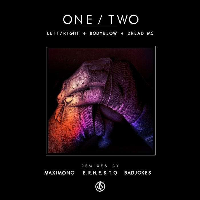 LEFT/RIGHT/DREAD MC/BODYBLOW - One/Two (The Remixes)