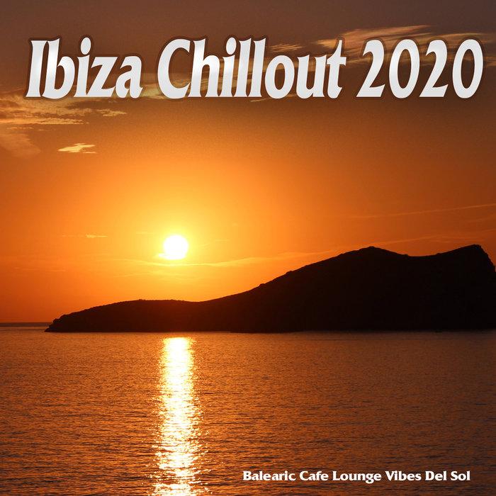 VARIOUS - Ibiza Chillout 2020