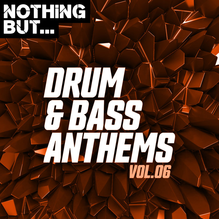 VARIOUS - Nothing But... Drum & Bass Anthems Vol 06