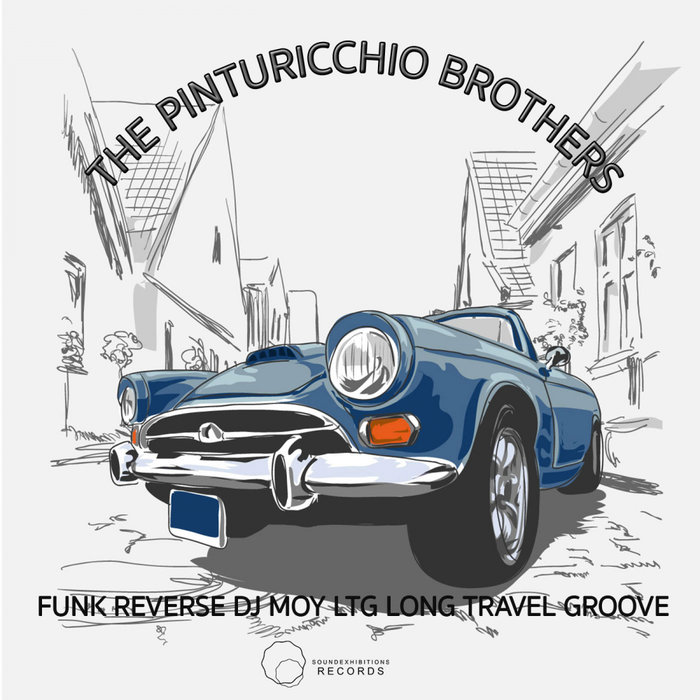 LTG LONG TRAVEL GROOVE/FUNK REVERSE - The Pinturicchio Brothers