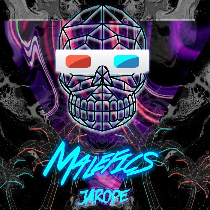 MALEFICS - Jarope