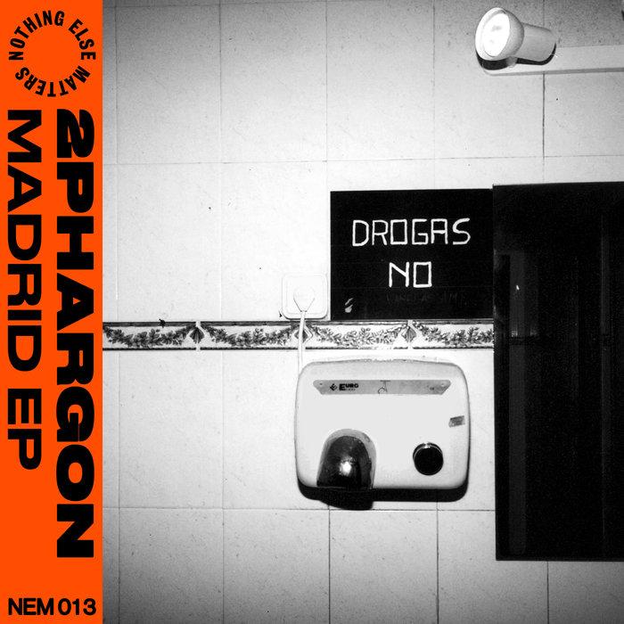 2PHARGON - Madrid EP
