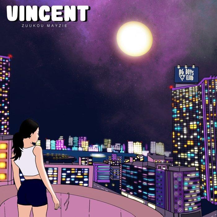 ZUUKOU MAYZIE - Vincent