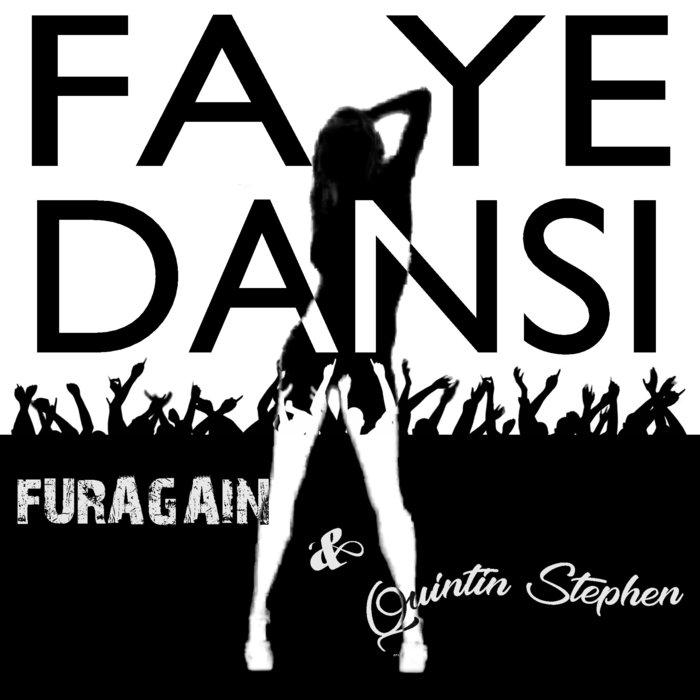 FURAGAIN/QUINTIN STEPHEN - Fa Ye Dansi