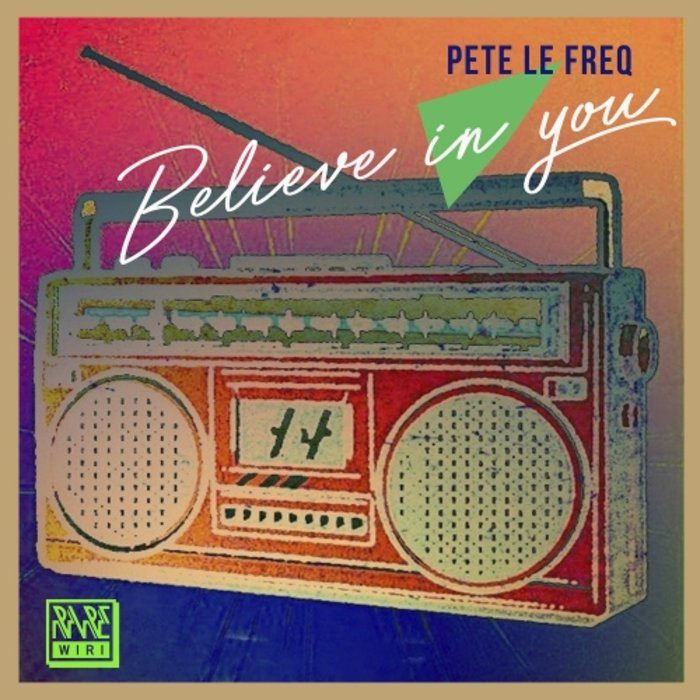 PETE LE FREQ - Belive In You