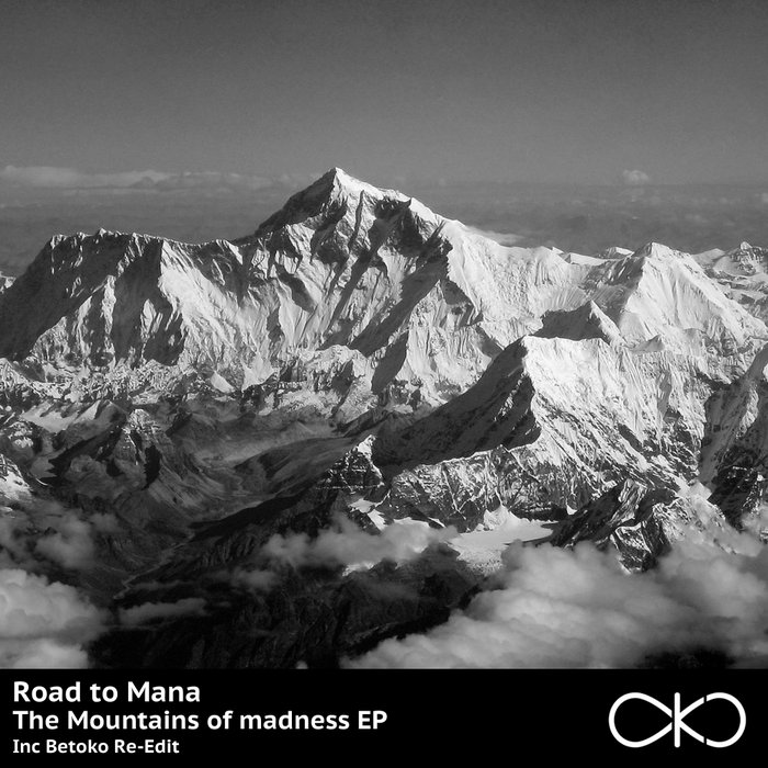 ROAD TO MANA - The Mountains Of Madness EP