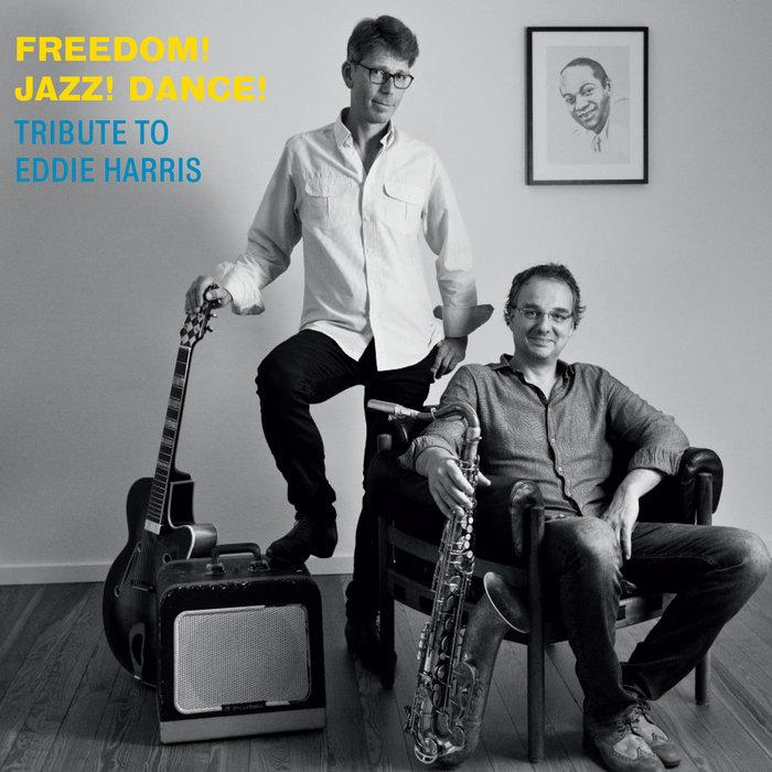 MARCUS HALVER/OLIVER WENDT - Freedom! Jazz! Dance!