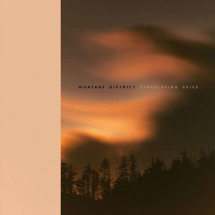 MONTANE DISTRICT - Circulating Skies