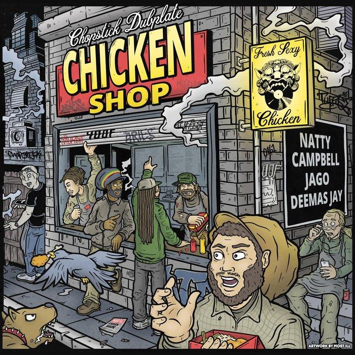 CHOPSTICK DUBPLATE feat NATTY CAMPBELL - Chicken Shop