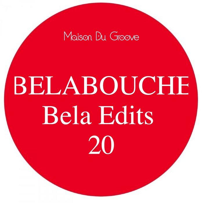 BELABOUCHE - Bela Edits 20