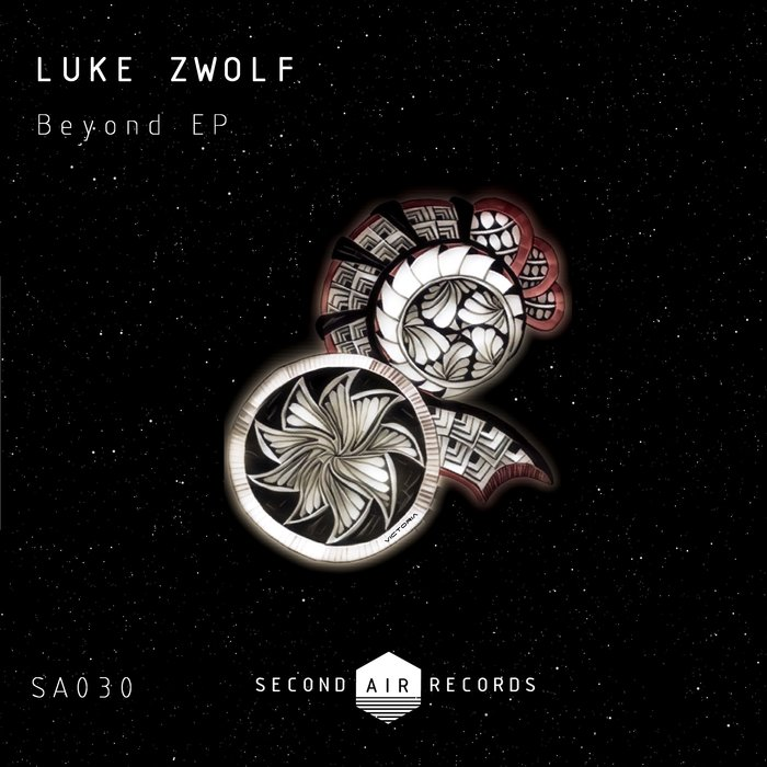 LUKE ZWOLF - Beyond EP