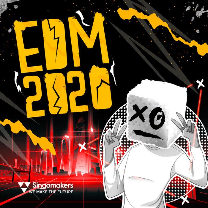SINGOMAKERS - EDM 2020 (Sample Pack WAV/APPLE/LIVE/REASON)