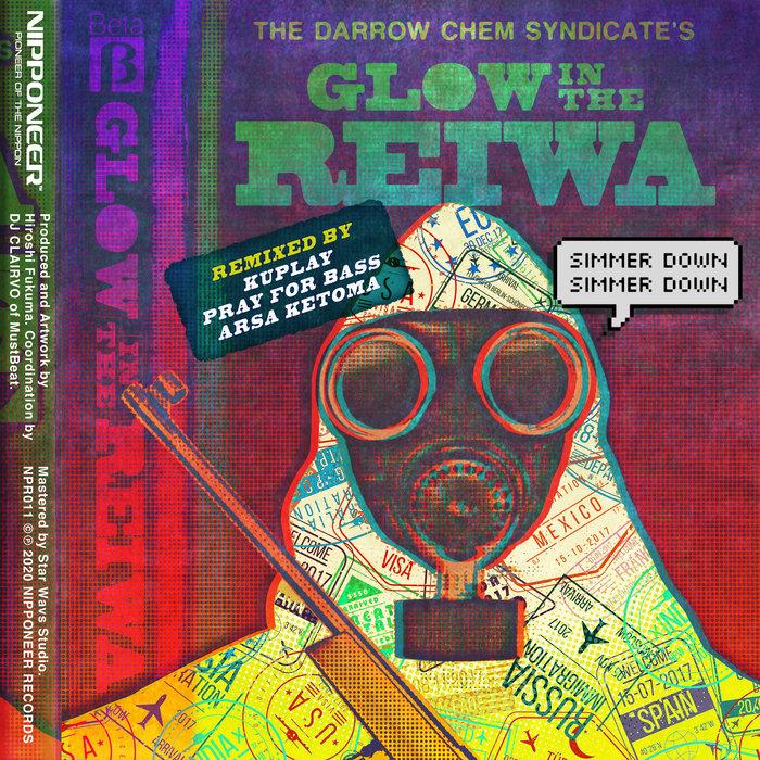 THE DARROW CHEM SYNDICATE - Glow In The Reiwa
